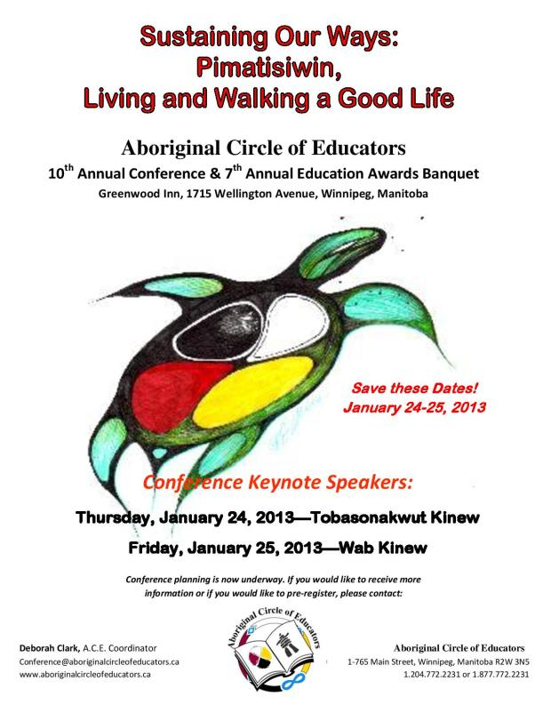Sustaining Our Ways: Pimatisiwin, Living and Walking a Good Life 10th Annual Conference