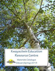 kwayaciiwin education catalogue